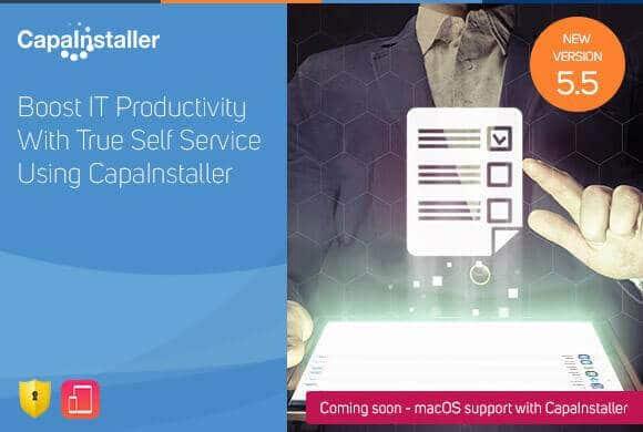 Release CapaInstaller 5.5 – lad brugerne administrere deres egne devices