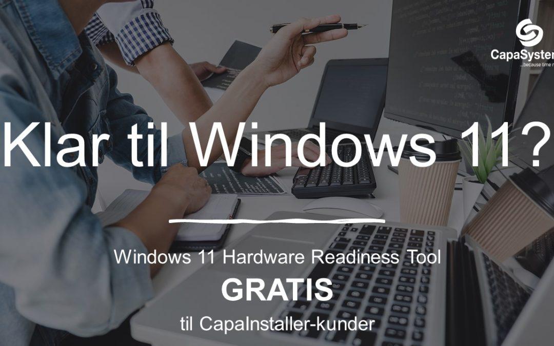 Klar til Windows 11?